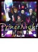 Prince Night~どこにいたのさ!? MY PRINCESS~【CDマキシ】