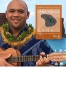 Music For The Hawaiian Islands Vol 5: Lana'ikaula【CD】