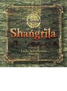 Sounds Of Shangrila Vol.2【CD】