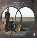 Wanderer Guitar Duo: Der Wanderer-brahms, Schubert, Franck, Mertz【CD】