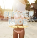 Summer Nude Lovers Vacation【CD】