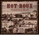 Home Town Blues【CD】