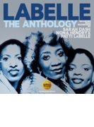 Anthology: Including Solo Recordings By Sarah Dash, Nona Hendryx & Patti Labelle【CD】 2枚組