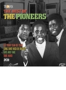 Best Of The Pioneers【CD】 2枚組