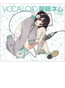 VOCALOID 夢眠ネム【CD】