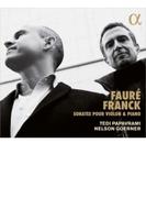 フランク:ヴァイオリン・ソナタ、フォーレ:ヴァイオリン・ソナタ第1番、第2番 テディ・パパヴラミ、ネルソン・ゲルナー【CD】