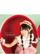 Cherry Passport 【通常盤】