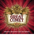 Natasha Pierre & The Great Comet Of 1812: (Original Broadway Cast Recording)【CD】 2枚組
