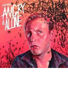 Angry & Alone【CD】