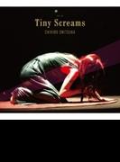 Tiny Screams 【完全生産限定盤】(+DVD)【SHM-CD】 3枚組