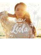 Hello! My name is Leola. 【初回生産限定盤A】(+DVD)【CD】