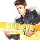 Believe (Acoustic)(Ltd)【CD】
