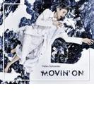 Movin On【CD】