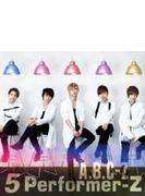 5 Performer-Z 【通常盤】