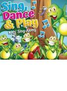 Sing, Dance & Play - Kids Sing Along【CD】