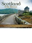 Scotland The Brave【CD】