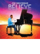 Jim Brickman: Believe【CD】