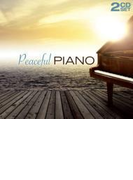 Peaceful Piano【CD】 2枚組
