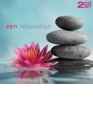 Zen Relaxation【CD】 2枚組