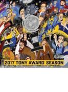 2017 Tony Award Season【CD】