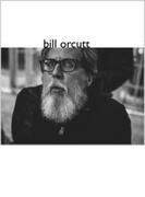Bill Orcutt【CD】