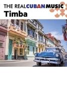 Real Cuban Music Timba【CD】