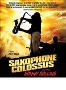 Saxophone Colossus【ブルーレイ】