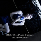 ROOTS~Piano & Voice~ 【初回生産限定盤】(+DVD)【CD】 2枚組