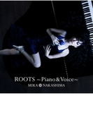 ROOTS~Piano & Voice~【CD】