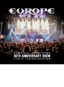 Final Countdown 30th Anniversary Show -live At The Roundhouse: (+cd)【ブルーレイ】 3枚組