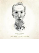 Presents The Holy Strangers【CD】