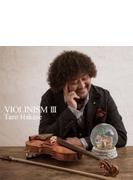 VIOLINISM III 【通常盤】