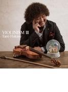 VIOLINISM III 【通常盤】【CD】