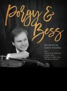 Porgy & Bess: Rendered By Daniel Kobialka【CD】