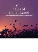Tales Of Indian Sarod【CD】