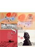 『Side by Side(ならべてみると)~バッハの無伴奏パルティータとカウスティネンの民俗音楽』 クレータ=マリア・ケンタラ(バロック・ヴァイオリン)