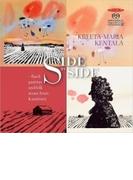 『Side by Side(ならべてみると)~バッハの無伴奏パルティータとカウスティネンの民俗音楽』 クレータ=マリア・ケンタラ(バロック・ヴァイオリン)【SACD】
