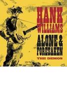 Alone & Forsaken: The Demos【CD】