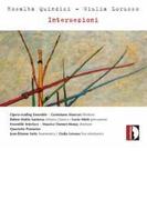 Intersezioni-quindici & Lorusso Works: Opera Reading Ensemble Ensemble Interface Etc【CD】