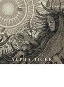 Alpha Tiger【CD】