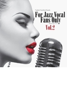 For Jazz Vocal Fans Only Vol.2 (Pps)【CD】