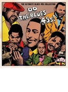 Do The Blues 45s! ~the Ultimate Blues 45s Collection~【CD】