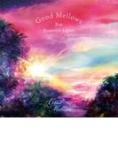 Good Mellows For Beautiful Lights【CD】