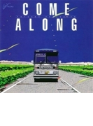 COME ALONG【CD】