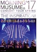 モーニング娘。'17 コンサートツアー春 ~THE INSPIRATION!~【DVD】
