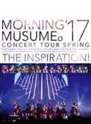 モーニング娘。'17 コンサートツアー春 ~THE INSPIRATION!~ (Blu-ray)