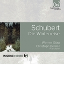 『冬の旅』 ヴェルナー・ギューラ、クリストフ・ベルナー(フォルテピアノ)【CD】