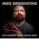 Hungry Wolf Hunts Best【CD】