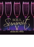 Soul Summit V【CD】