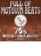 Full Of Motown Beats - 70's Disco & Soul Music【CD】